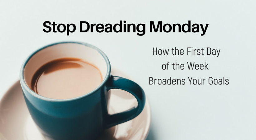 Stop Dreading Mondays | Nadia La Russa
